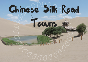 Chinese Silk Road Towns
